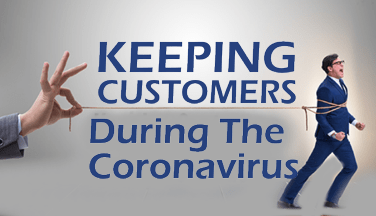 How To Keep Customers During The Coronavirus
